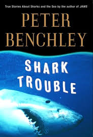 benchley shark trouble